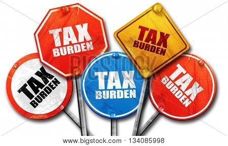 tax burden, 3D rendering, rough street sign collection