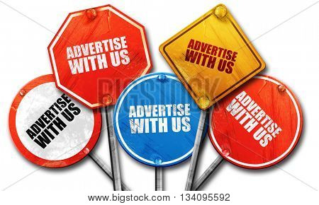 advertise with us, 3D rendering, rough street sign collection