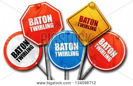 baton twirling, 3D rendering, rough street sign collection