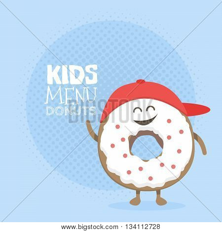 Kids restaurant menu cardboard character. Template for your projects, websites, invitations. Funny cute donut drawn with a smile, eyes and hands.