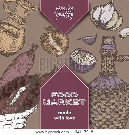 Color food market label template with hand drawn sketch of sausages, wine bottle, oil pitcher, garlic and onions. Great for store and packaging design.