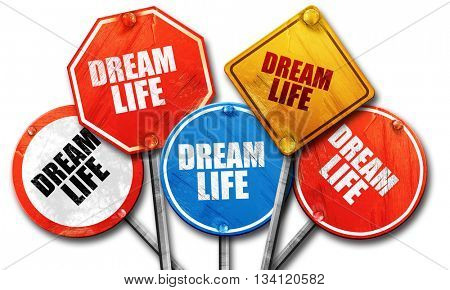 dream life, 3D rendering, rough street sign collection