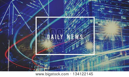 Daily News Media Information Broadcast Update Concept