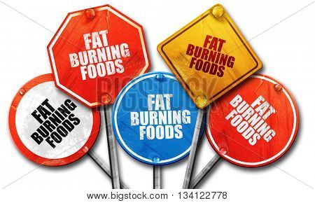 fat burning foods, 3D rendering, rough street sign collection