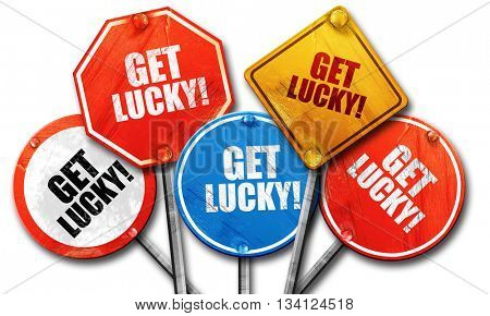 get lucky!, 3D rendering, rough street sign collection