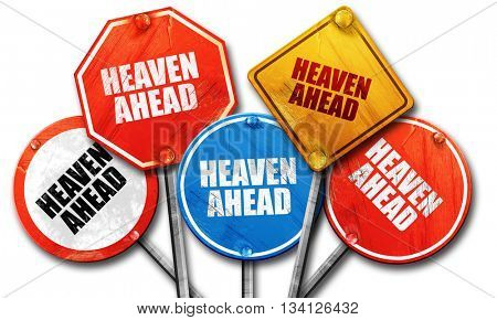 heaven ahead, 3D rendering, rough street sign collection