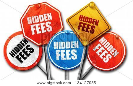 hidden fees, 3D rendering, rough street sign collection
