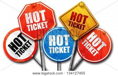 hot ticket, 3D rendering, rough street sign collection