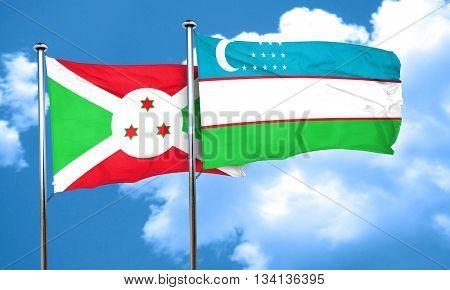 Burundi flag with Uzbekistan flag, 3D rendering