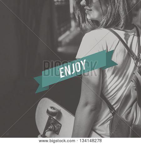 Enjoy Enjoyment Happiness Life Joy Concept