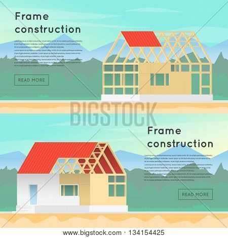 Frame construction. Wooden framework construction. Home Construction. House in construction process. Framing Structure. Banners. Flat design vector illustration.