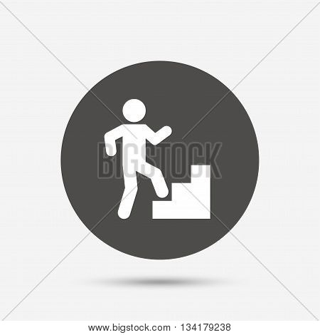 Upstairs icon. Human walking on ladder sign. Gray circle button with icon. Vector