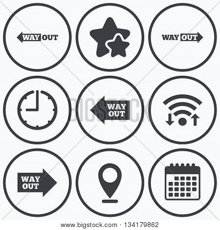 Clock, wifi and stars icons. Way out icons. Left and right arrows symbols. Direction signs in the subway. Calendar symbol.