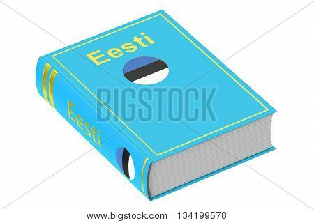 Estonian language textbook 3D rendering isolated on white background