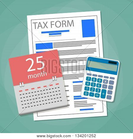 Time for pay taxes concept. Calendar, tax form document, calculator. Vector illustration in flat design on green background
