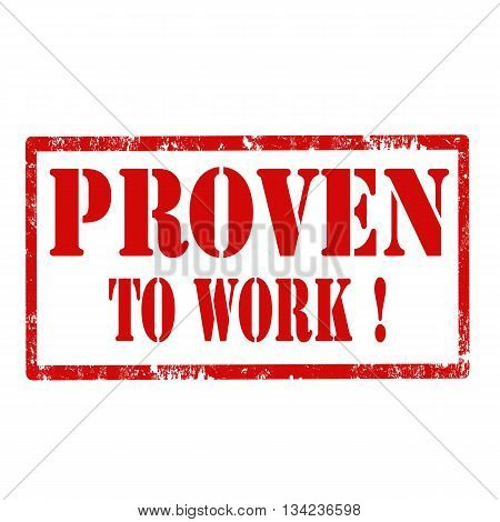 Stamp with text Proven To Work,vector illustration