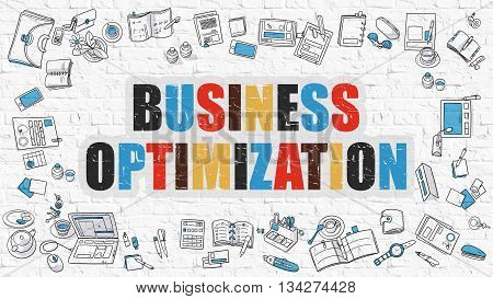 Multicolor Concept - Business Optimization - on White Brick Wall with Doodle Icons Around. Modern Illustration with Doodle Design Style.