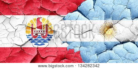 french polynesia flag with Argentine flag on a grunge cracked wa