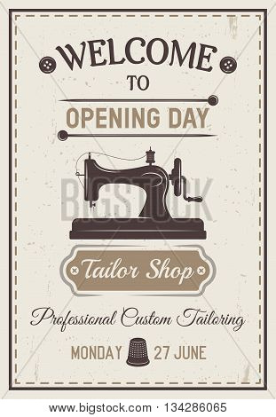 Gray tailor poster or flyer with headline welcome to opening day tailor shop and date at the bottom vector illustration