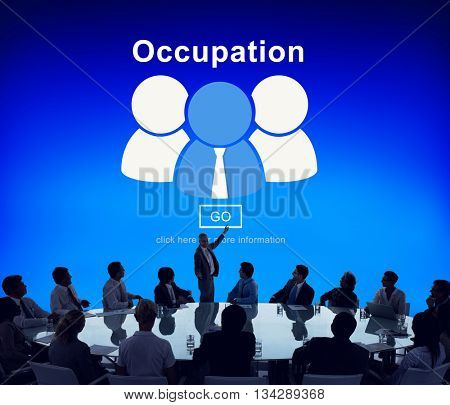 Occupation Job Work Career Profession Occupational Concept