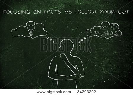 Facts Vs Following Your Gut, Man With Contrasting Thought Bubbles