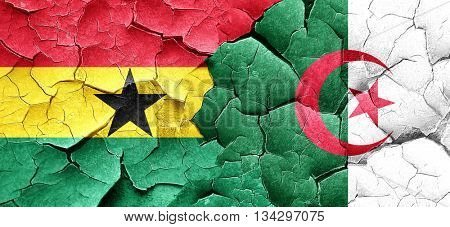 Ghana flag with Algeria flag on a grunge cracked wall
