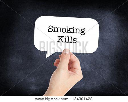 Smoking kills written on a speechbubble