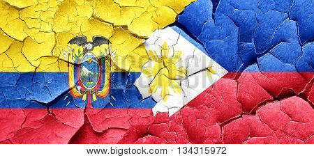Ecuador flag with Philippines flag on a grunge cracked wall