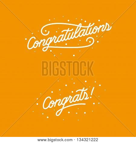 Congratulations. Hand lettering illustration. Calligraphic greeting inscription. Vector handwritten typography. Trendy design element for greeting cards, prints and posters.