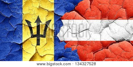 Barbados flag with Austria flag on a grunge cracked wall