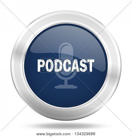 podcast icon, dark blue round metallic internet button, web and mobile app illustration