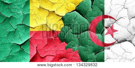 Benin flag with Algeria flag on a grunge cracked wall
