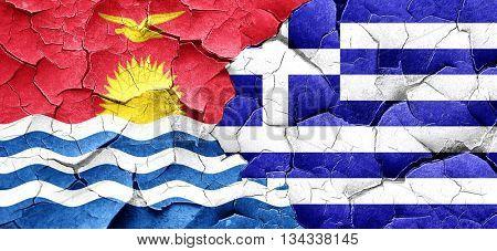 Kiribati flag with Greece flag on a grunge cracked wall
