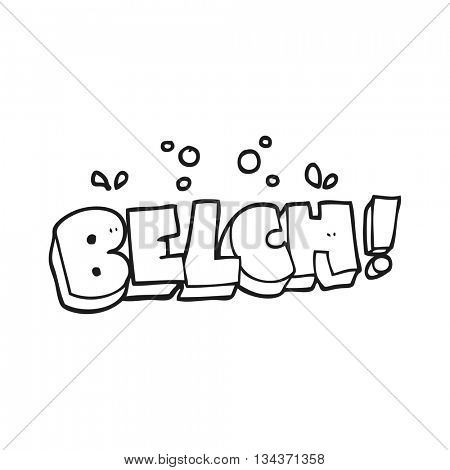 freehand drawn black and white cartoon belch text