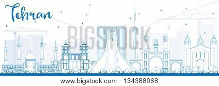 Outline Tehran Skyline with Blue Landmarks. Business Travel and Tourism Concept with Historic Buildings. Image for Presentation Banner Placard and Web Site.