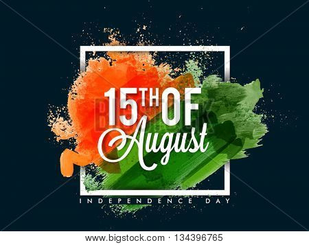 White Text 15th of August on saffron and green brush strokes, Creative Tricolor Abstract Typographical Background, Elegant Poster, Banner or Flyer design for Indian Independence Day celebration.