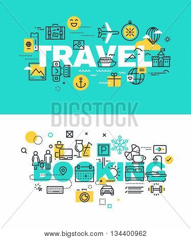 Set of modern vector illustration concepts of words travel and booking. Thin line flat design banners for website and mobile website, easy to use and highly customizable.
