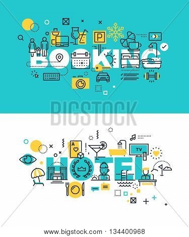 Set of modern vector illustration concepts of words booking and hotel. Thin line flat design banners for website and mobile website, easy to use and highly customizable.