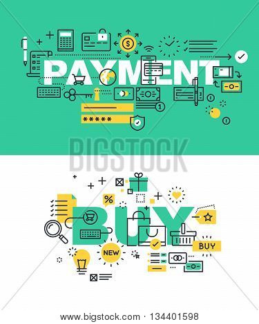 Set of modern vector illustration concepts of words payment and buy. Thin line flat design banners for website and mobile website, easy to use and highly customizable.