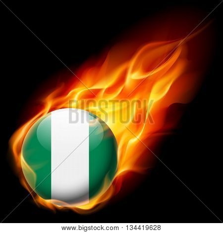 Flag of Nigeria as round glossy icon burning in flame