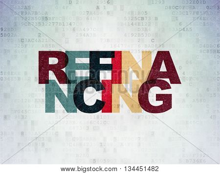 Business concept: Painted multicolor text Refinancing on Digital Data Paper background