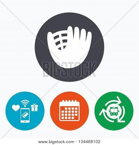 Baseball glove or mitt sign icon. Sport symbol. Mobile payments, calendar and wifi icons. Bus shuttle.