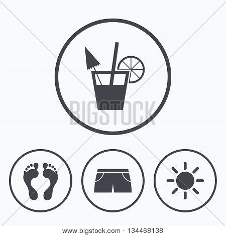 Beach holidays icons. Cocktail, human footprints and swimming trunks signs. Summer sun symbol. Icons in circles.