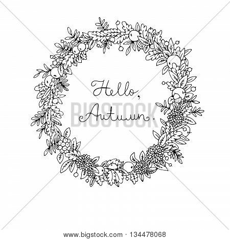Wreath of autumn leaves.Hand drawing isolated objects on white background. Vector illustration. Hello, Autumn. Coloring book.