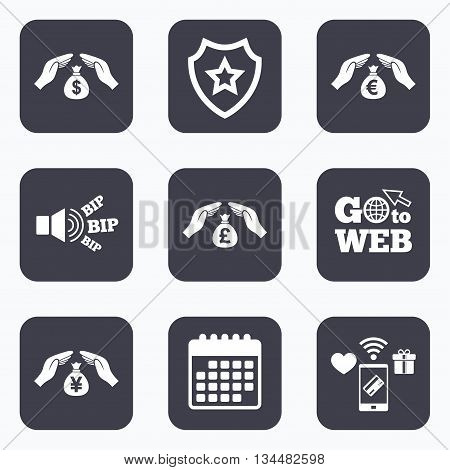 Mobile payments, wifi and calendar icons. Hands insurance icons. Money bag savings insurance symbols. Hands protect cash. Currency in dollars, yen, pounds and euro signs. Go to web symbol.