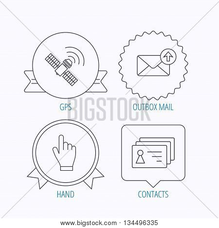 Hand pointer, contacts and gps satellite icons. Outbox mail linear sign. Award medal, star label and speech bubble designs. Vector