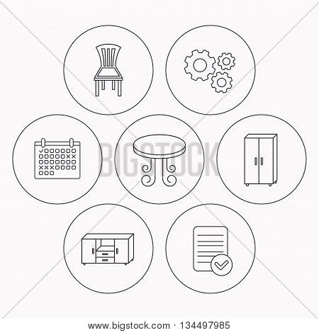 Chair, table and cupboard icons. Chest of drawers linear sign. Check file, calendar and cogwheel icons. Vector