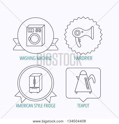 Washing machine, teapot and hair-dryer icons. American style refrigerator linear sign. Award medal, star label and speech bubble designs. Vector