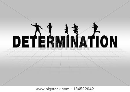 Determination word communicating business concept of determination in silhouette.