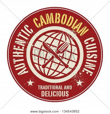 Abstract stamp or label with the text Authentic Cambodian Cuisine written inside, vector illustration